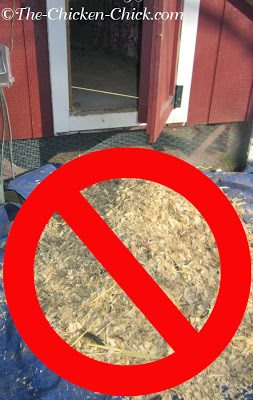 Don't clean out the coop regularly when using the deep litter method.