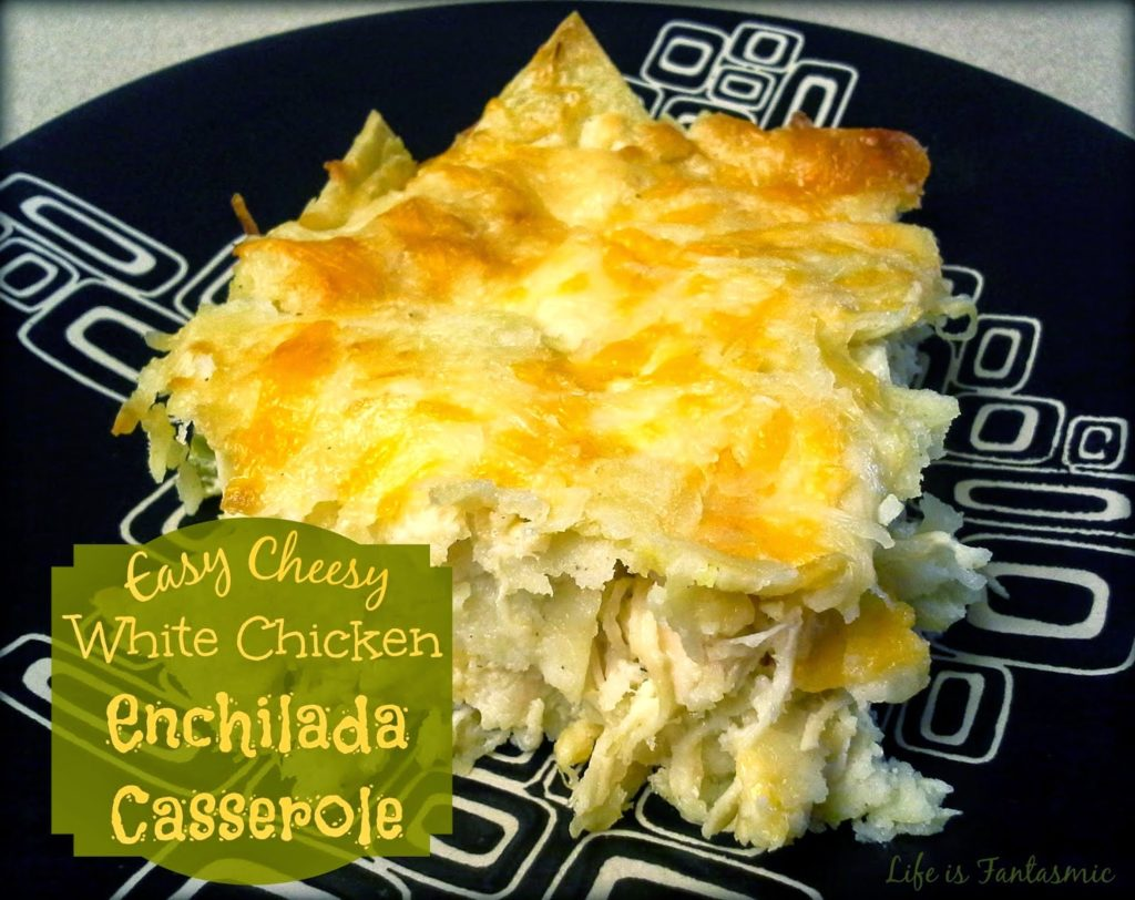 Cheesy White Enchilada Casserole, shared by Life is Fantasmic