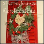 10 Beautiful, Inexpensive Ways to Deck the Halls at www.The-Chicken-Chick.com